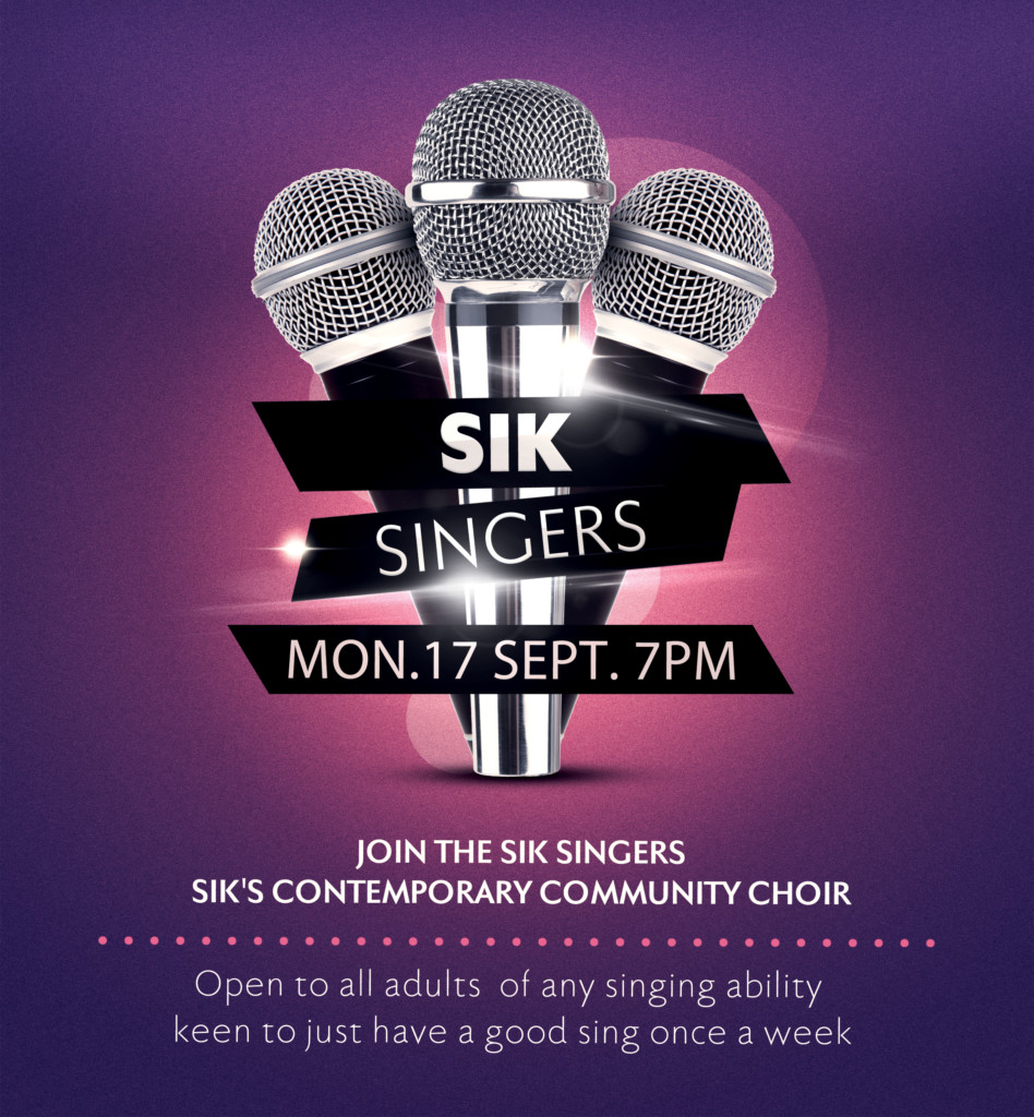 Come join the SIK Singers